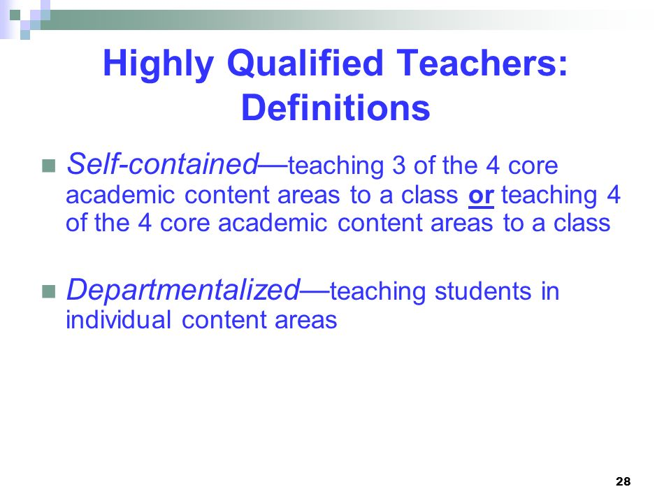 Highly Qualified Teachers: Definitions