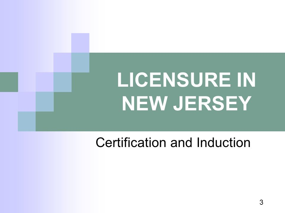 LICENSURE IN NEW JERSEY