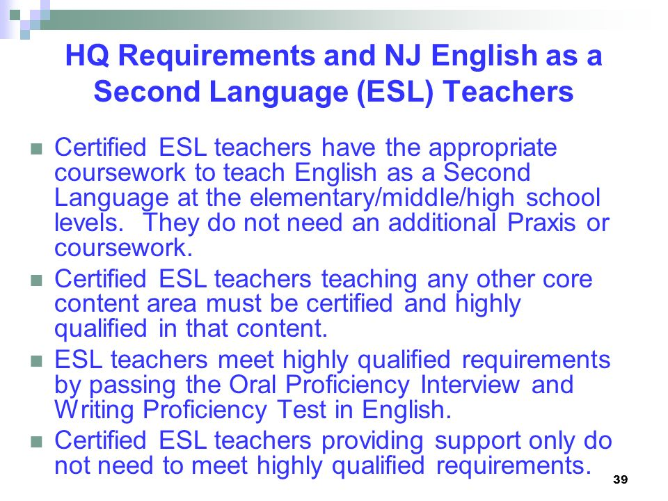 HQ Requirements and NJ English as a Second Language (ESL) Teachers