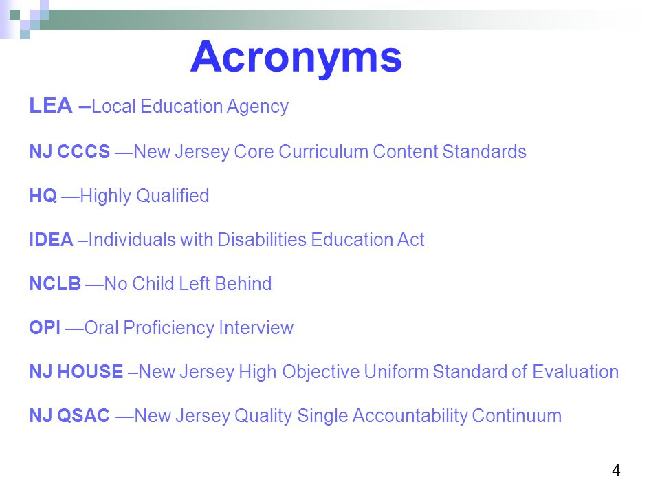 Acronyms LEA –Local Education Agency
