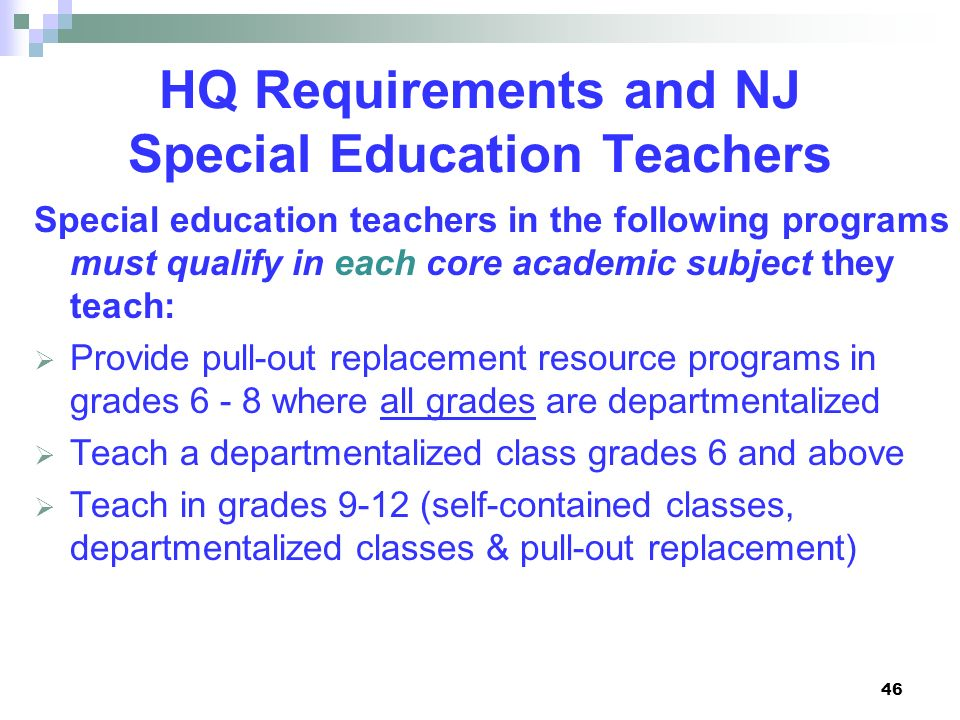 HQ Requirements and NJ Special Education Teachers