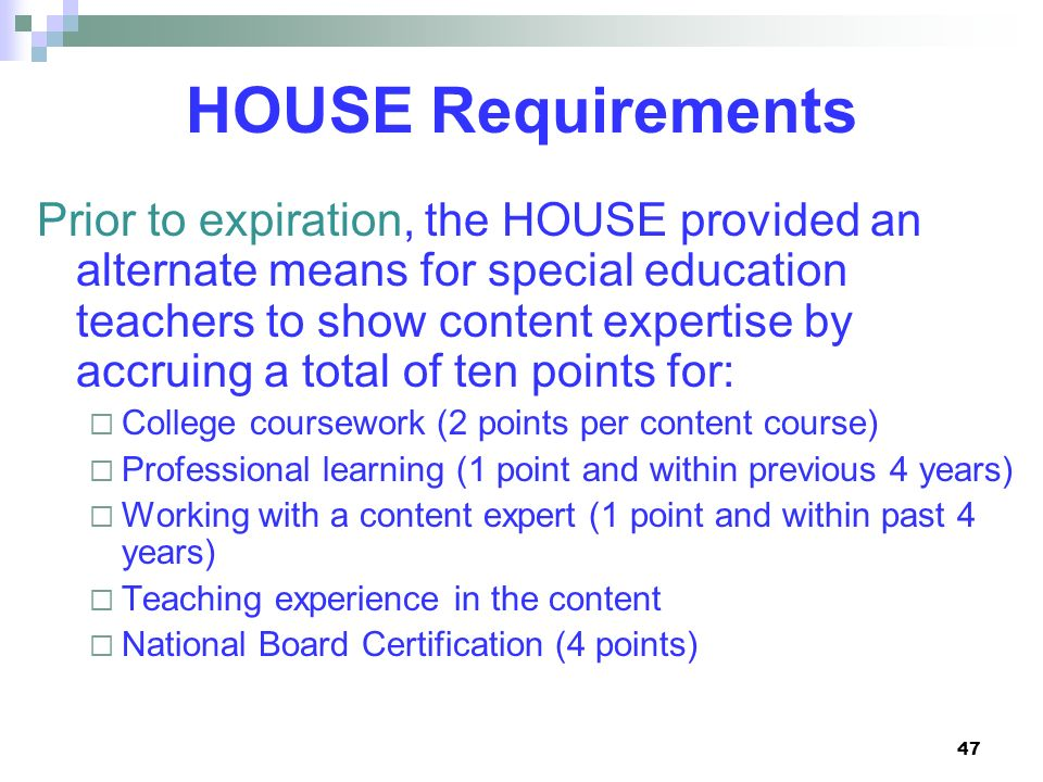 HOUSE Requirements