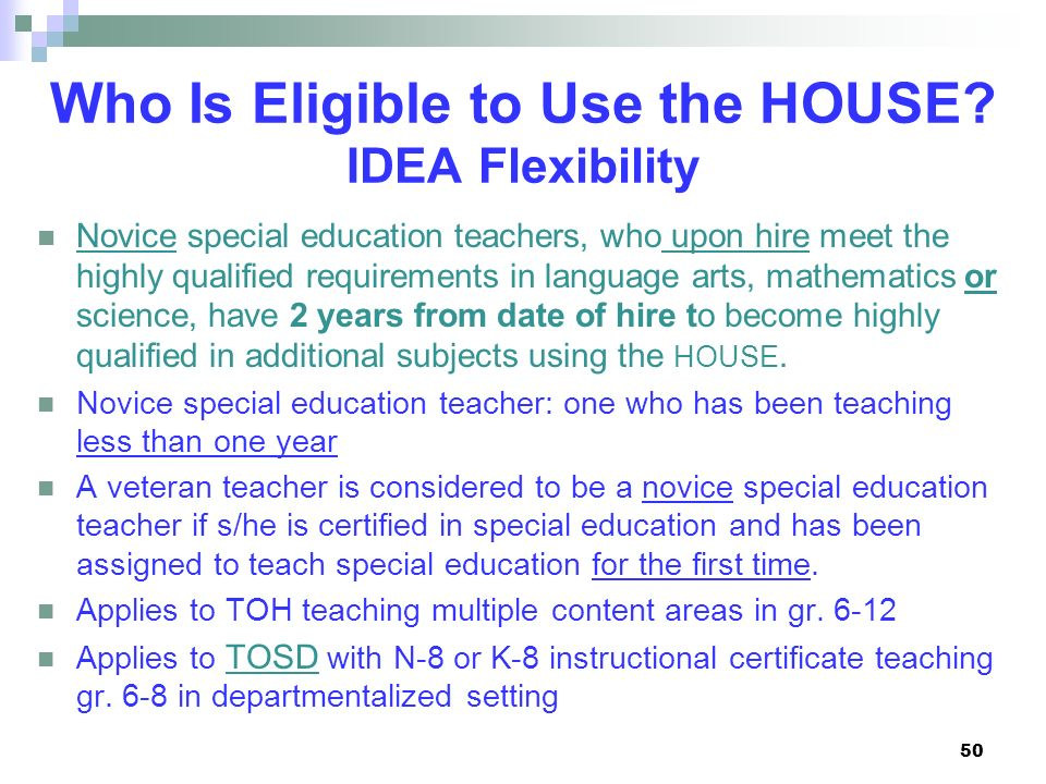 Who Is Eligible to Use the HOUSE IDEA Flexibility