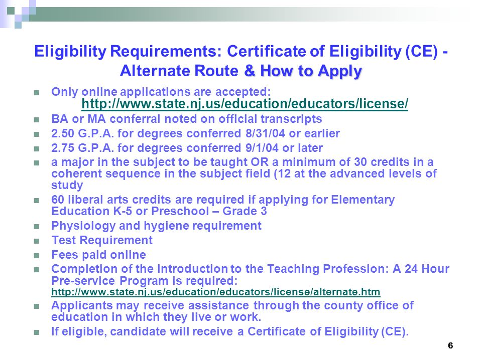 Eligibility Requirements: Certificate of Eligibility (CE) - Alternate Route & How to Apply