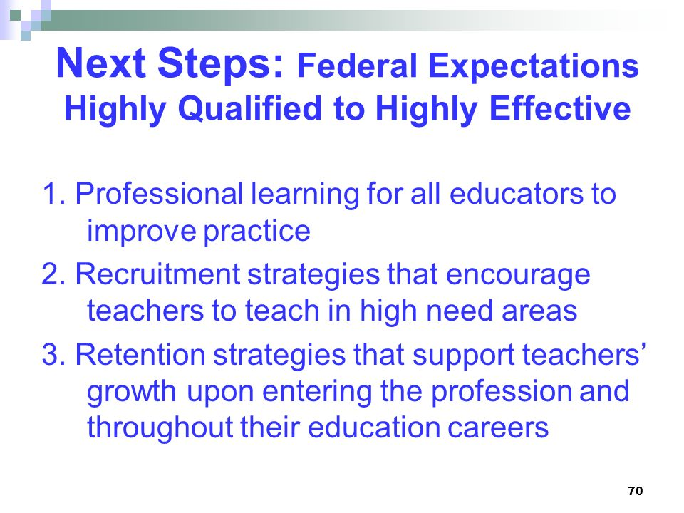 Next Steps: Federal Expectations Highly Qualified to Highly Effective