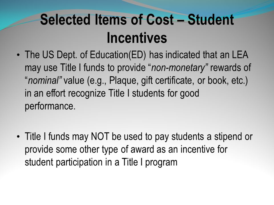 Selected Items of Cost – Student Incentives