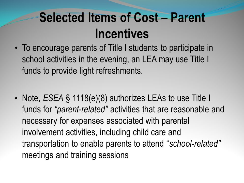 Selected Items of Cost – Parent Incentives