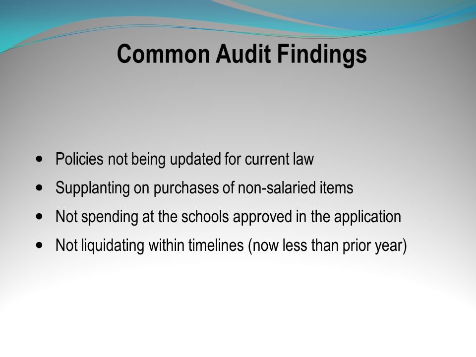 Common Audit Findings Policies not being updated for current law