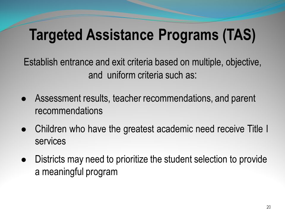 Targeted Assistance Programs (TAS)