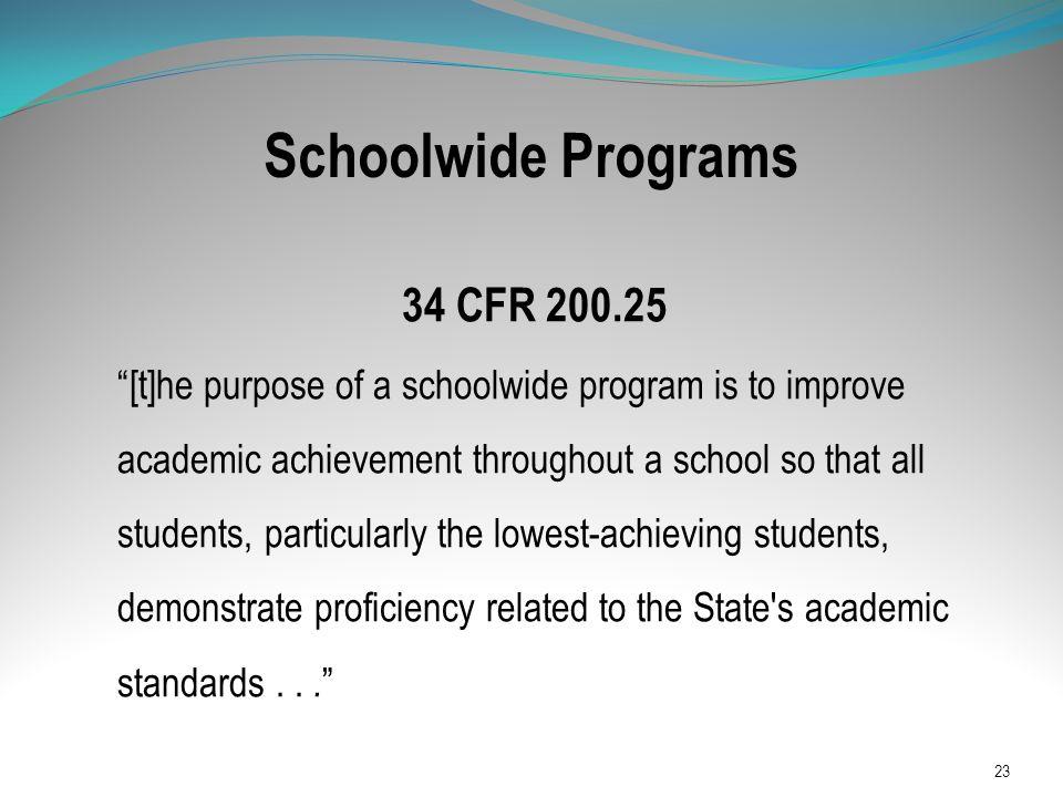 Schoolwide Programs 34 CFR 200.25
