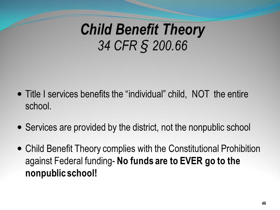 Child Benefit Theory 34 CFR § 200.66