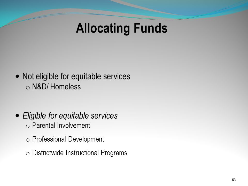 Allocating Funds Not eligible for equitable services