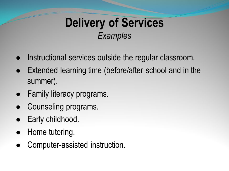 Delivery of Services Examples