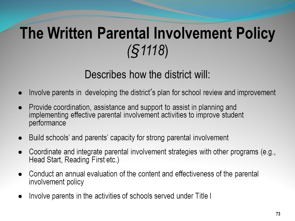 The Written Parental Involvement Policy (§1118)