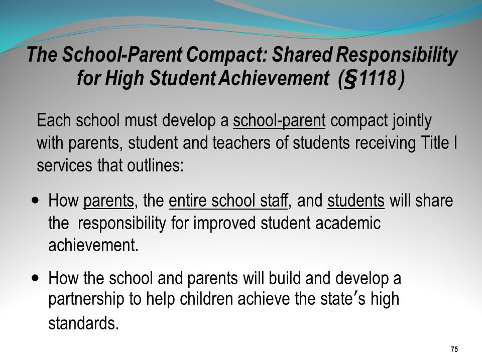 The School-Parent Compact: Shared Responsibility for High Student Achievement (§1118 )