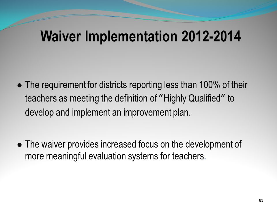 Waiver Implementation 2012-2014