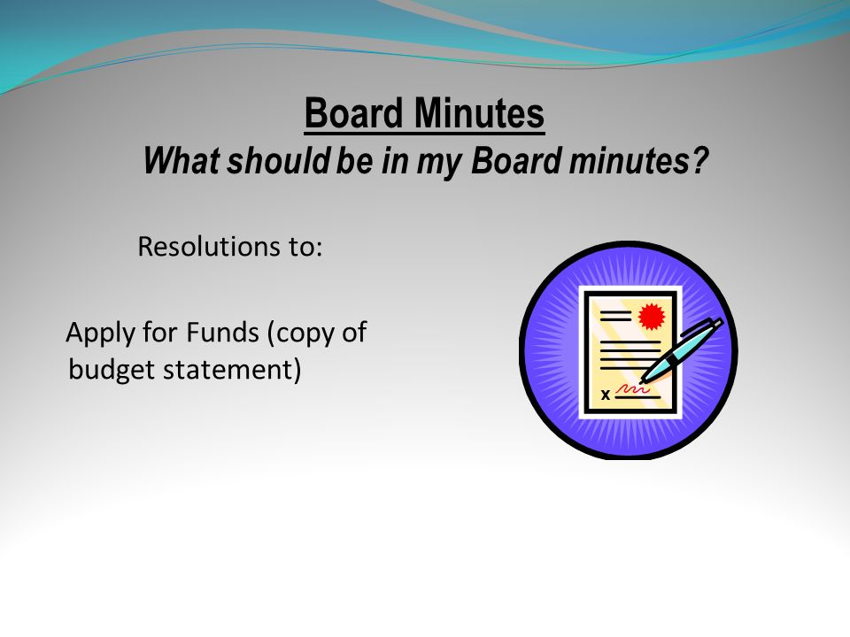 Board Minutes What should be in my Board minutes