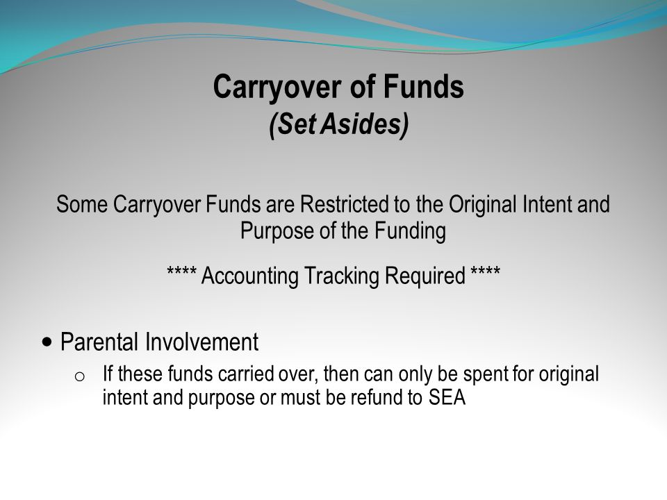 Carryover of Funds (Set Asides)