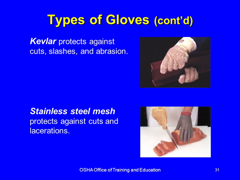 Types of Gloves (cont'd)
