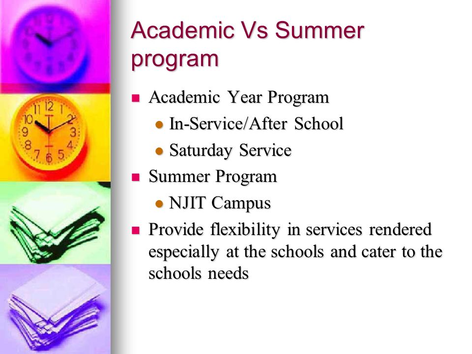 Academic Vs Summer program