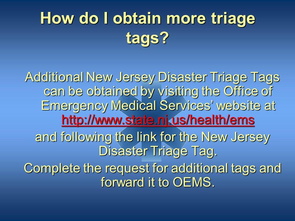 How do I obtain more triage tags