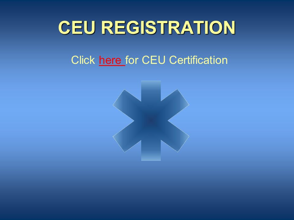 Click here for CEU Certification