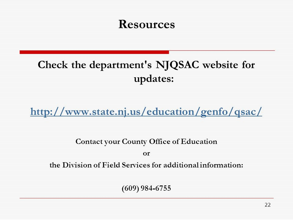 Resources Check the department s NJQSAC website for updates: