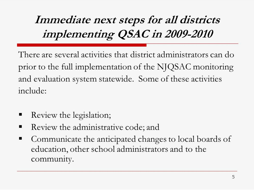 Immediate next steps for all districts implementing QSAC in