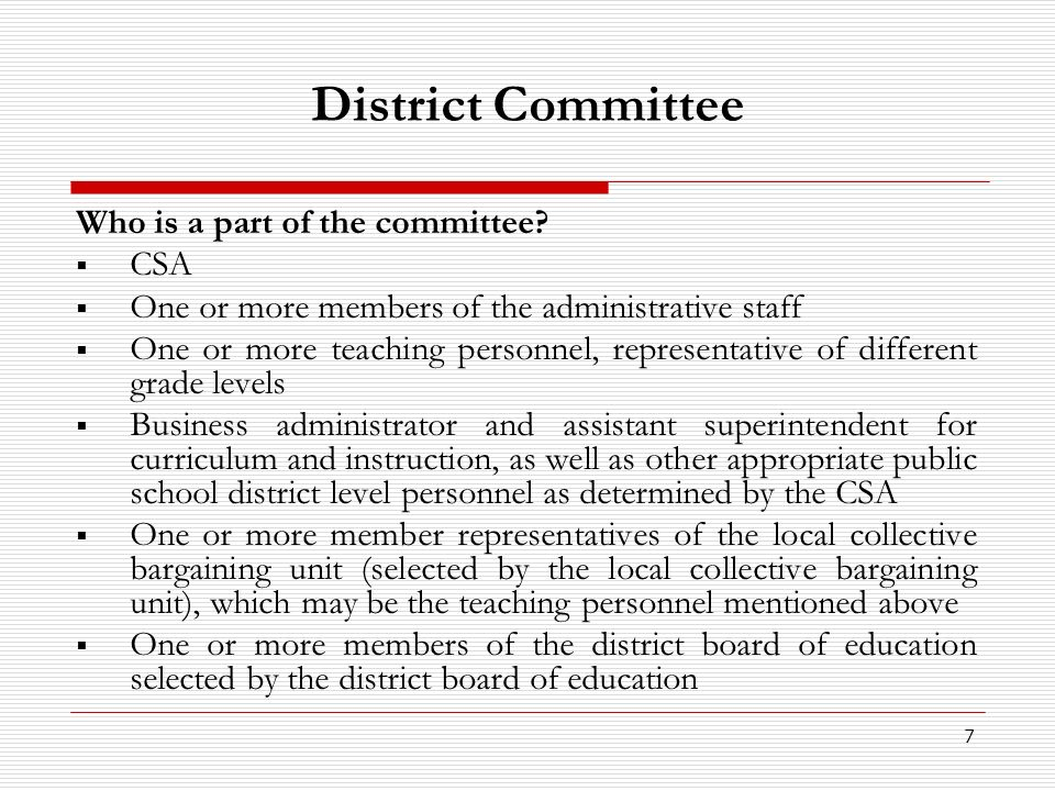 District Committee Who is a part of the committee CSA