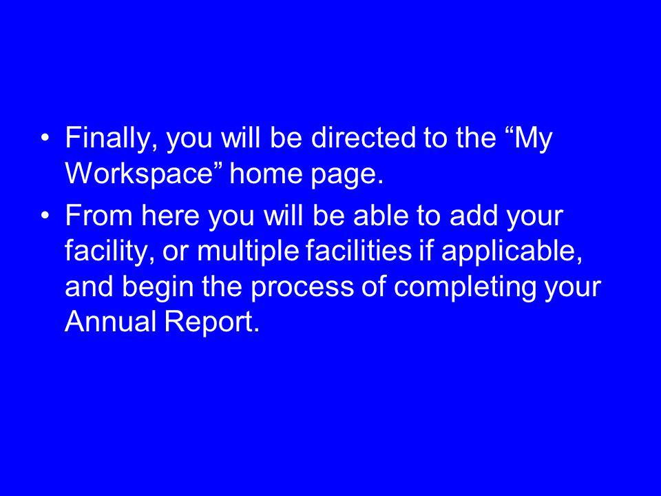 Finally, you will be directed to the My Workspace home page.