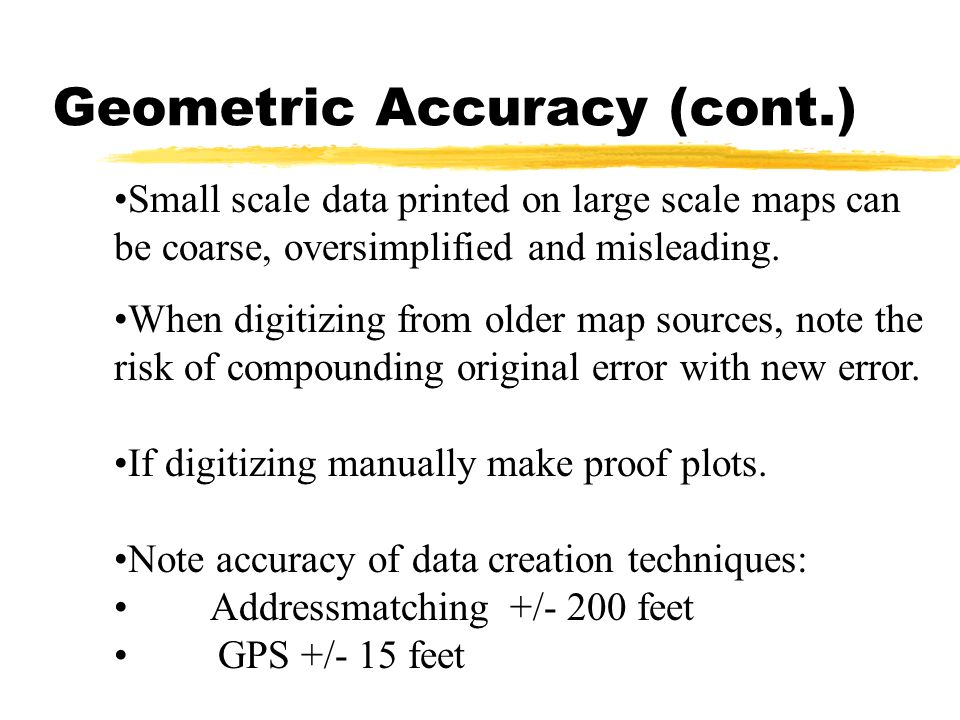 Geometric Accuracy (cont.)