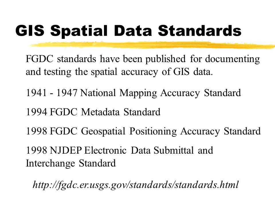 GIS Spatial Data Standards