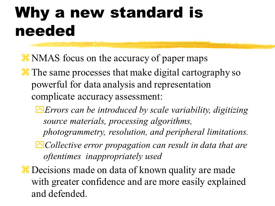 Why a new standard is needed