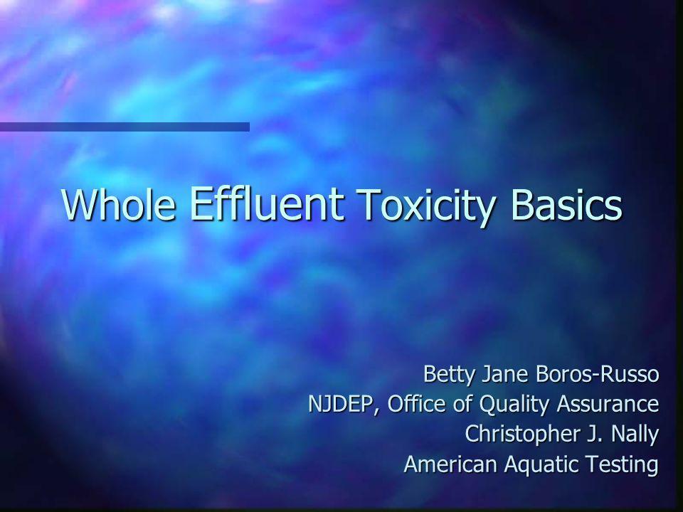 Whole Effluent Toxicity Basics