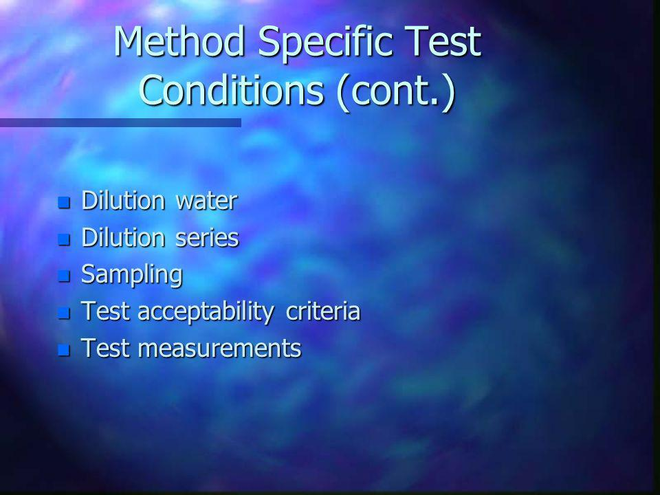 Method Specific Test Conditions (cont.)