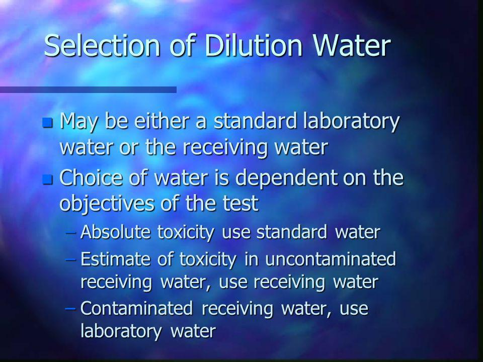 Selection of Dilution Water