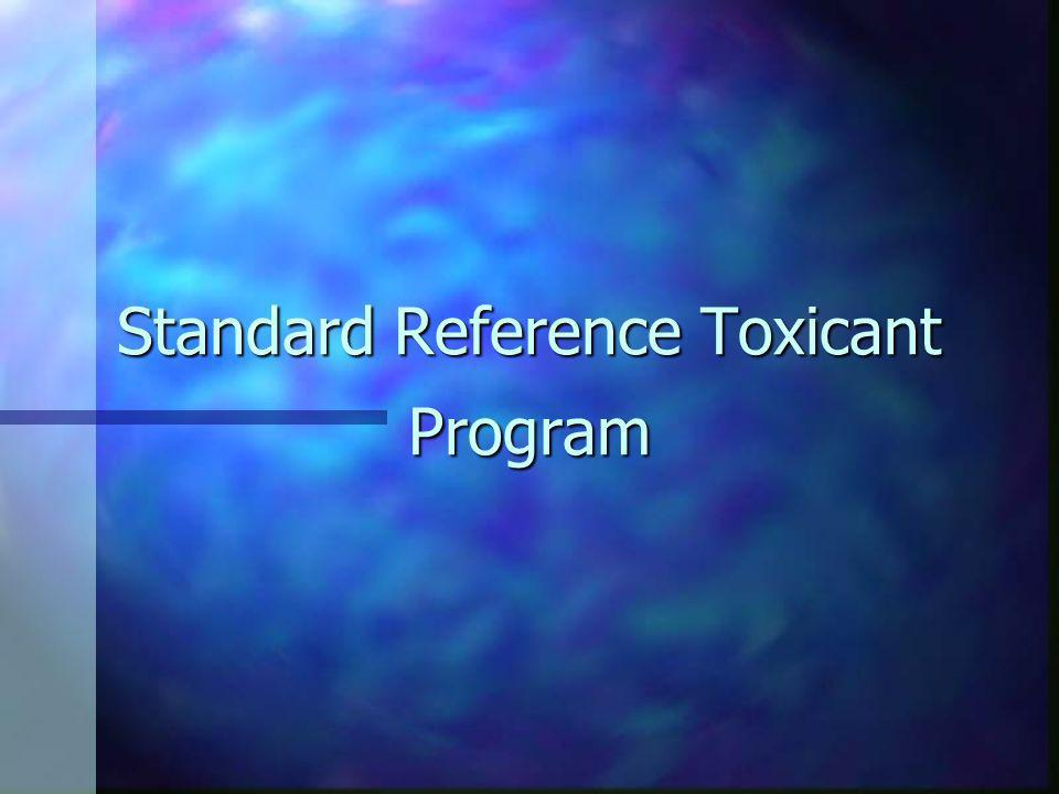 Standard Reference Toxicant Program