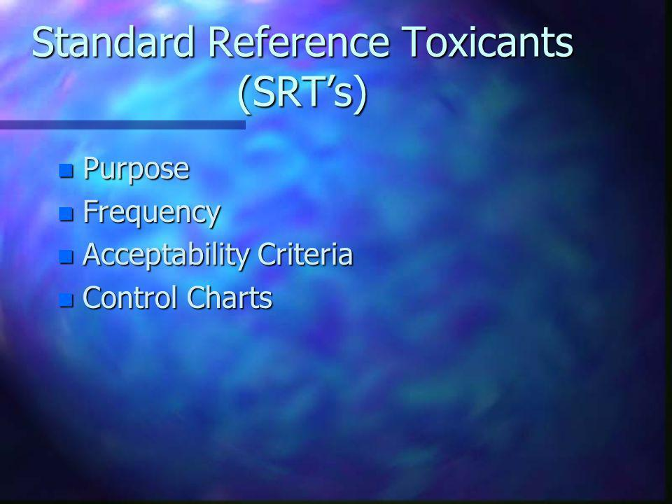 Standard Reference Toxicants (SRT's)
