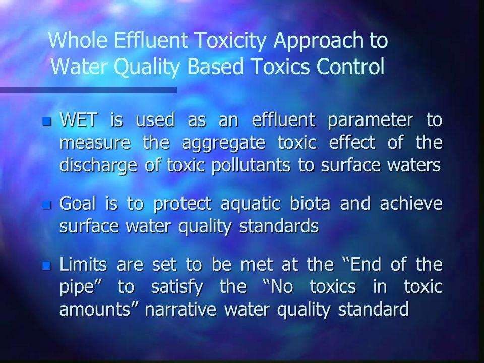 Whole Effluent Toxicity Approach to Water Quality Based Toxics Control