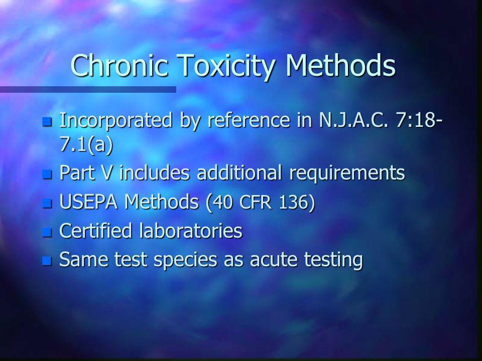 Chronic Toxicity Methods