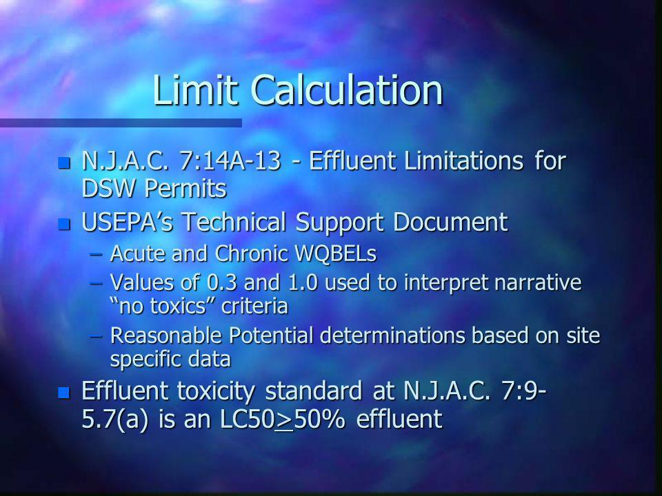 Limit Calculation N.J.A.C. 7:14A-13 - Effluent Limitations for DSW Permits. USEPA's Technical Support Document.
