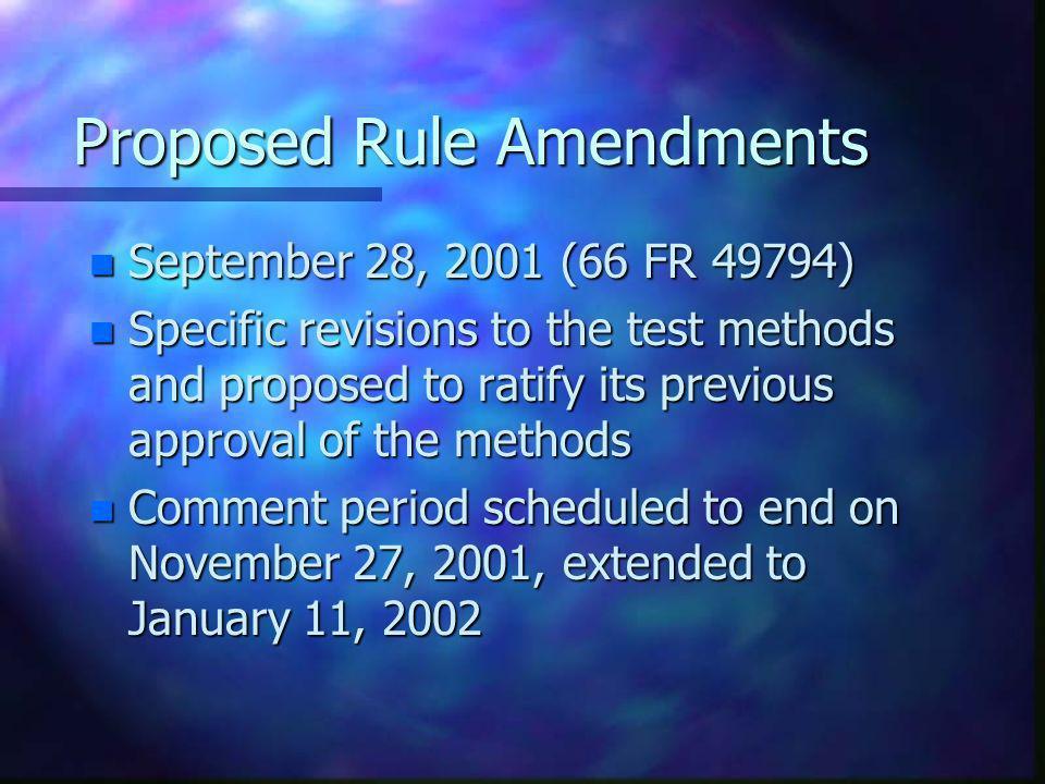 Proposed Rule Amendments
