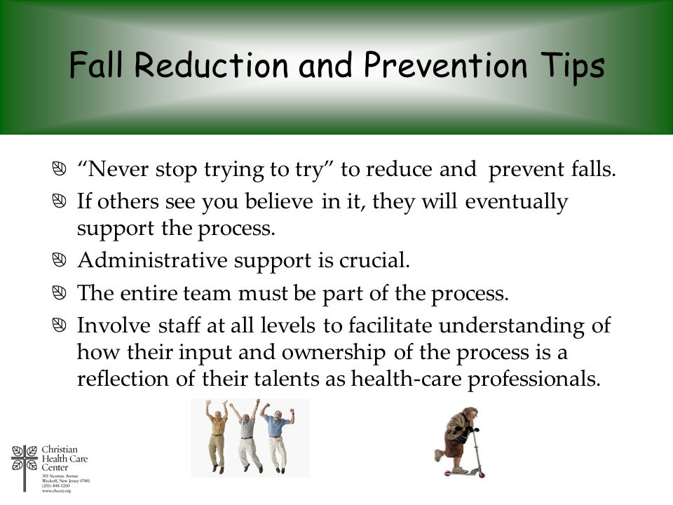 Fall Reduction and Prevention Tips