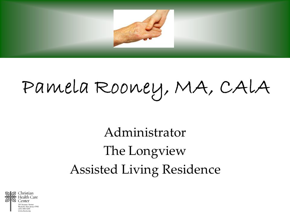 Administrator The Longview Assisted Living Residence
