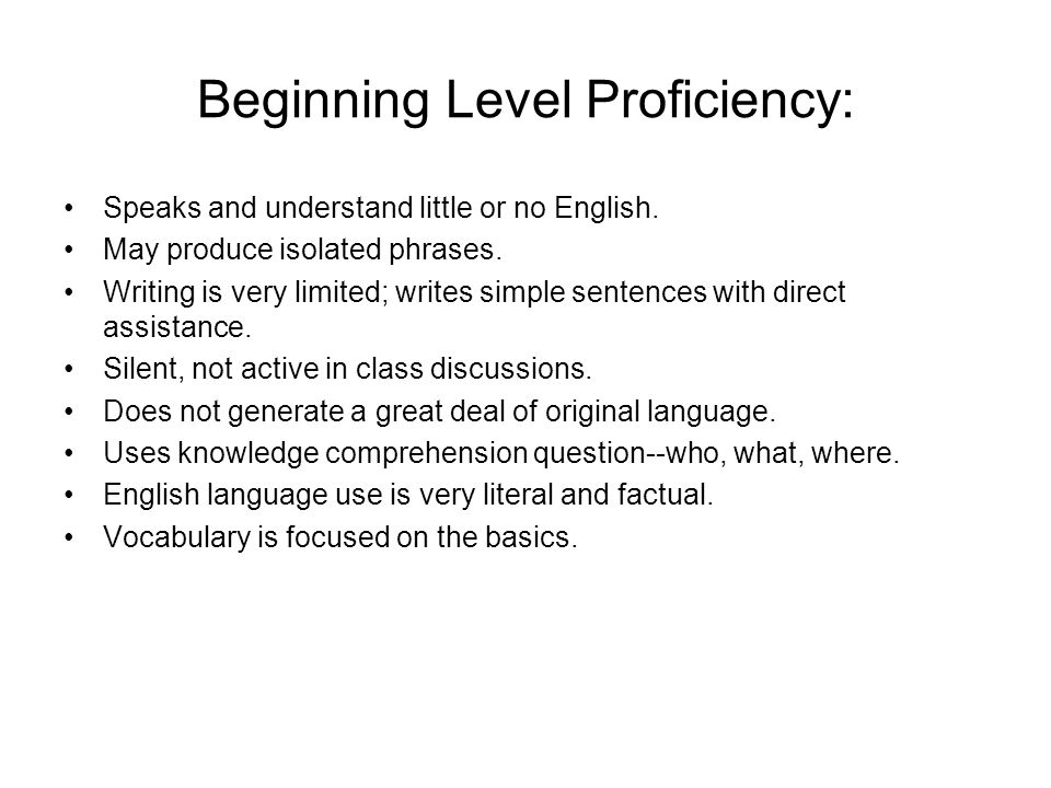Beginning Level Proficiency: