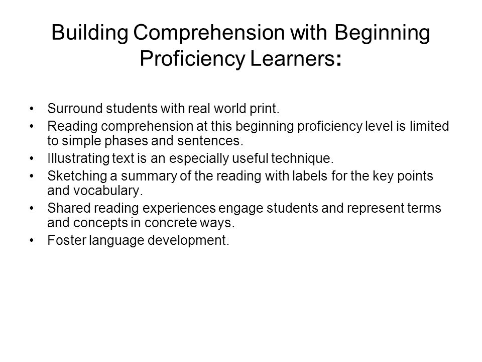 Building Comprehension with Beginning Proficiency Learners: