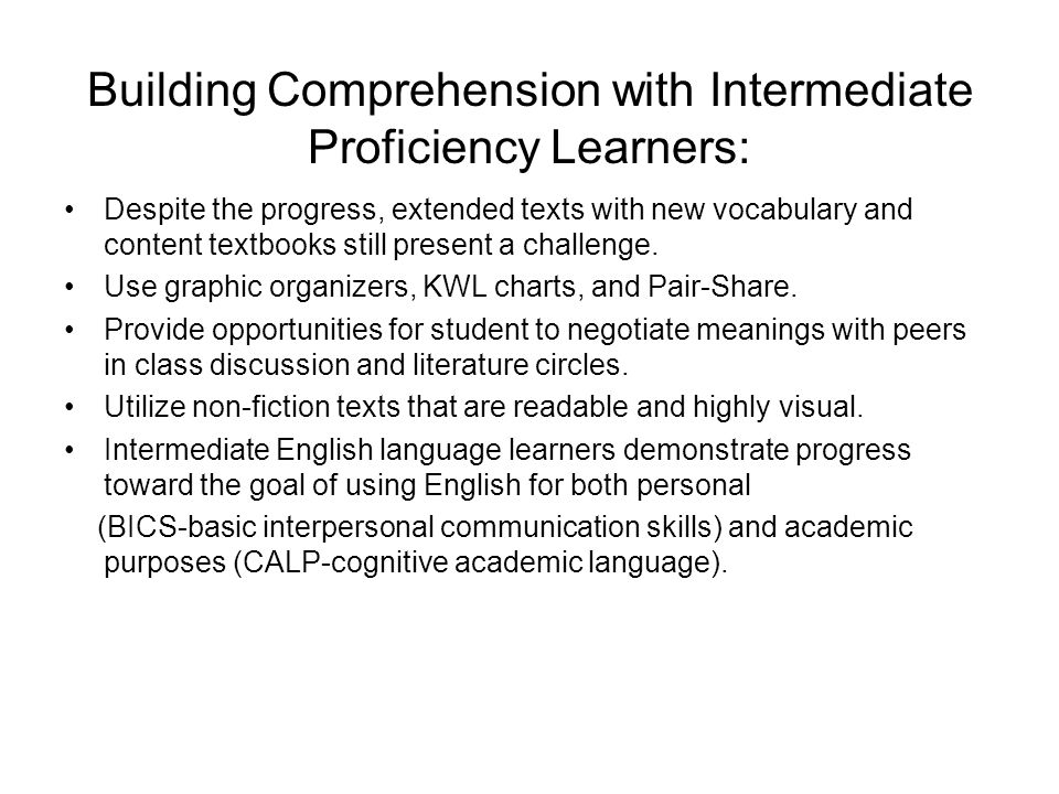 Building Comprehension with Intermediate Proficiency Learners: