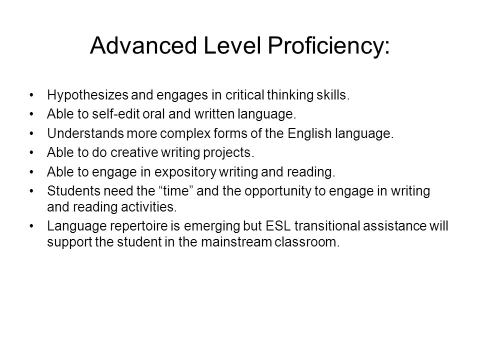 Advanced Level Proficiency: