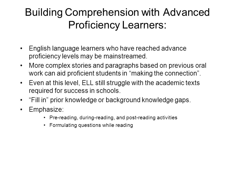 Building Comprehension with Advanced Proficiency Learners: