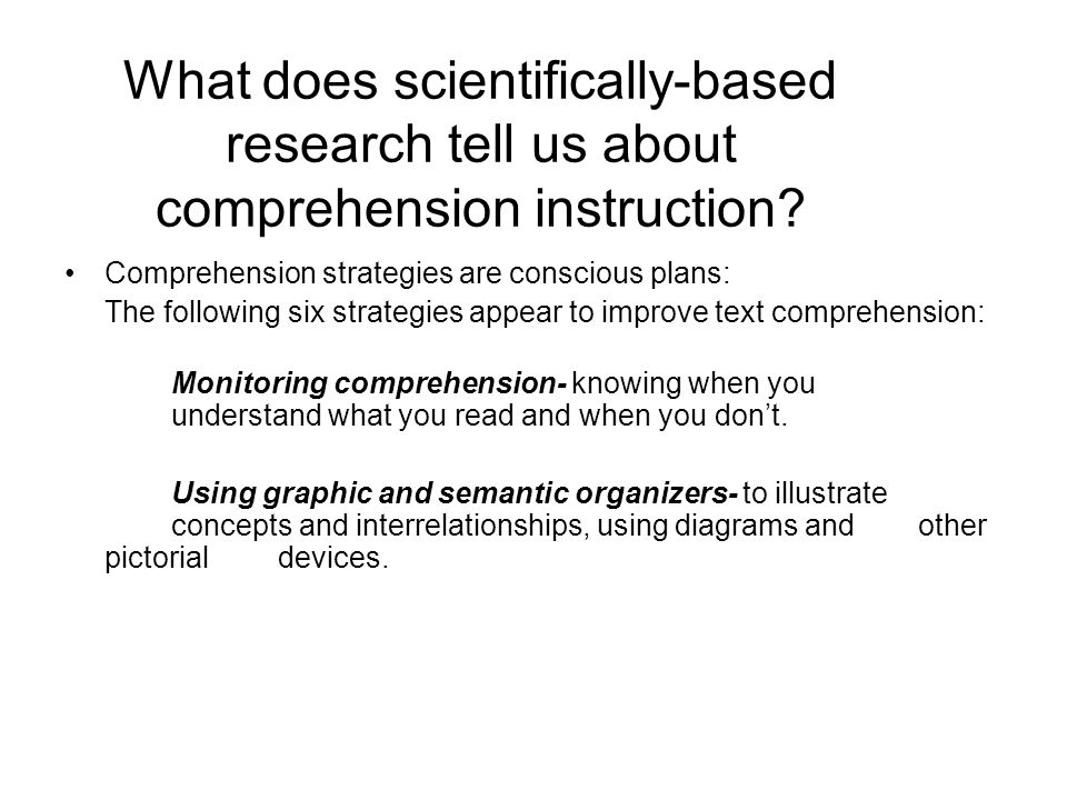 What does scientifically-based research tell us about comprehension instruction